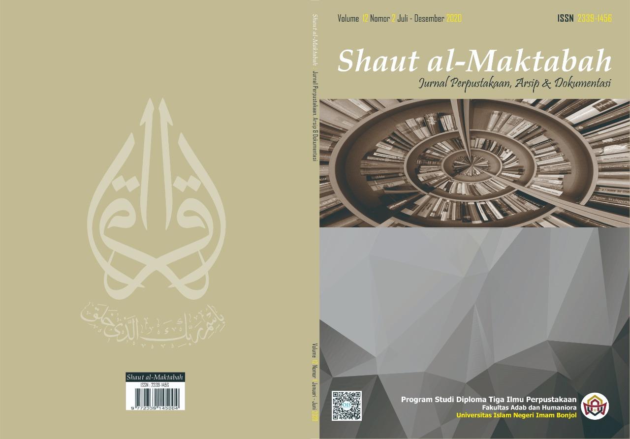View Vol. 12 No. 2 (2020): Shaut Al-Maktabah: Jurnal Perpustakaan, Arsip dan Dokumentasi